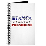 BLANCA for president Journal