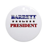 BARRETT for president Ornament (Round)