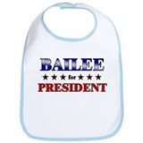 BAILEE for president Bib