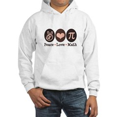 Peace Love Math Pi Hooded Sweatshirt