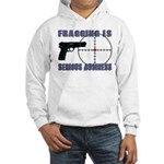 Serious Fragging Hooded Sweatshirt