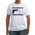 Serious Fragging Fitted T-Shirt