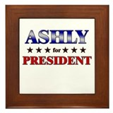 ASHLY for president Framed Tile