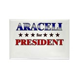 ARACELI for president Rectangle Magnet