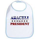 ARACELI for president Bib