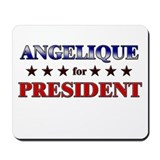 ANGELIQUE for president Mousepad
