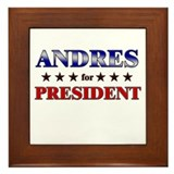 ANDRES for president Framed Tile