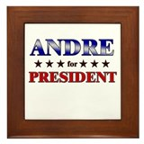 ANDRE for president Framed Tile
