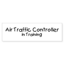 Air Traffic Controller in Tra Bumper Bumper Sticker