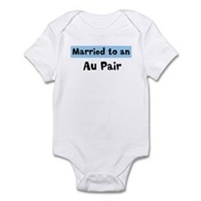 Married to: Au Pair Infant Bodysuit