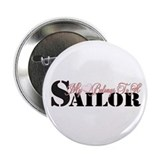 "My Heart Belongs To A Sailor 2.25"" Button"
