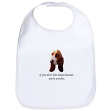 If You Don't Love Bassets Bib