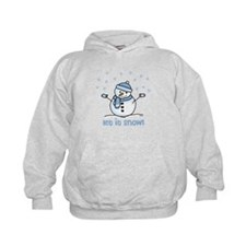 Let it snow snowman Hoodie