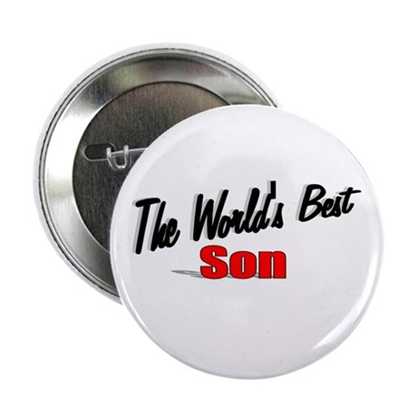"""The World's Best Son"" 2.25"" Button"