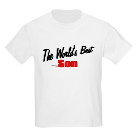 """The World's Best Son"" Kids Light T-Shirt"