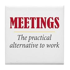Meetings - Tile Coaster