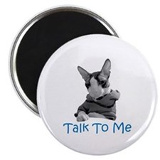 "Talk to Me 2.25"" Magnet (100 pack)"