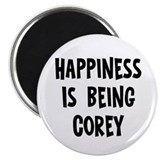 Happiness is being Corey Magnet