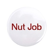 "Nut Job 3.5"" Button (100 pack)"