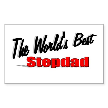 """The World's Best Stepdad"" Rectangle Sticker"