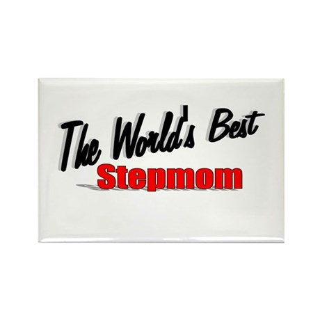 """The World's Best Stepmom"" Rectangle Magnet"