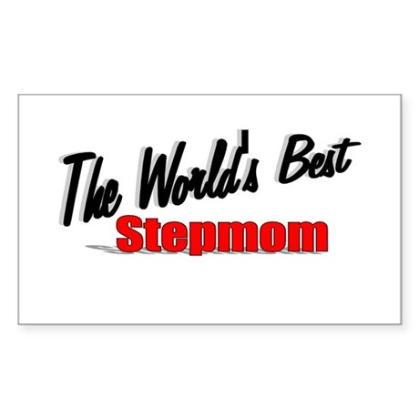 """The World's Best Stepmom"" Rectangle Sticker"