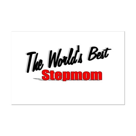 """The World's Best Stepmom"" Mini Poster Print"