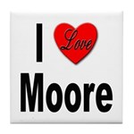 I Love Moore Tile Coaster