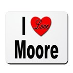 I Love Moore Mousepad