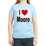 I Love Moore (Front) Women's Light T-Shirt