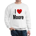 I Love Moore Sweatshirt