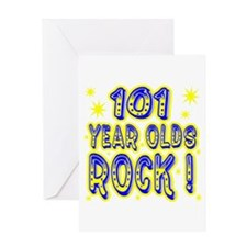 101 Year Olds Rock ! Greeting Card