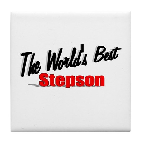 """The World's Best Stepson"" Tile Coaster"