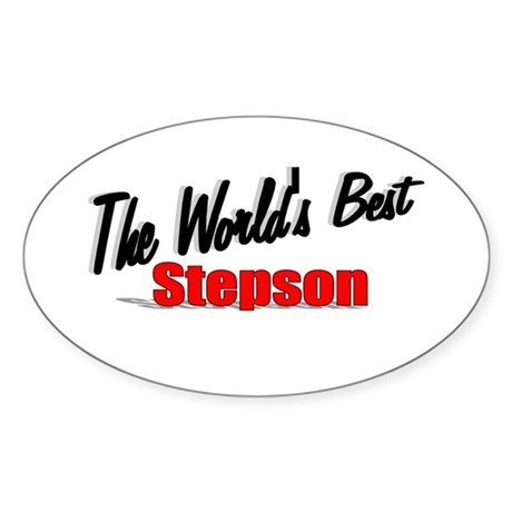 """The World's Best Stepson"" Oval Sticker"