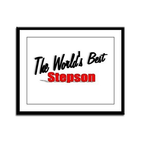 """The World's Best Stepson"" Framed Panel Print"