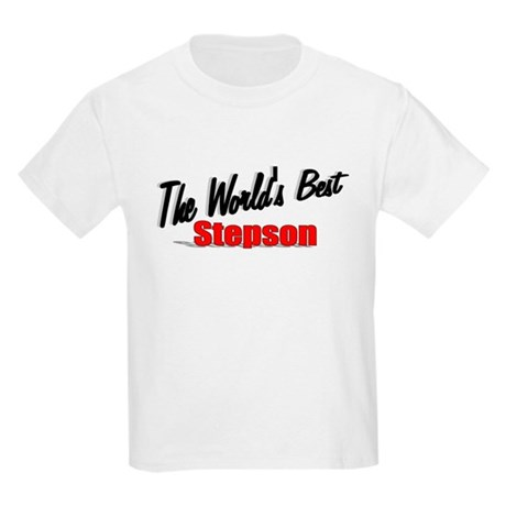 """The World's Best Stepson"" Kids Light T-Shirt"