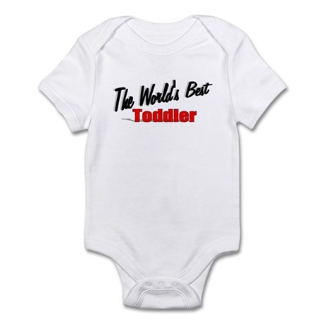 """The World's Best Toddler"" Infant Bodysuit"