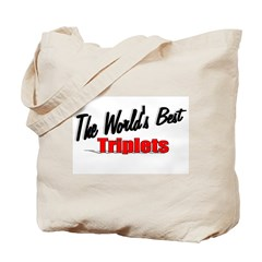 """The World's Best Triplets"" Tote Bag"