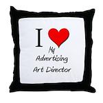 I Love My Advertising Art Director Throw Pillow