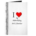 I Love My Advertising Art Director Journal