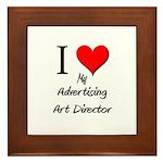 I Love My Advertising Art Director Framed Tile