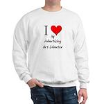I Love My Advertising Art Director Sweatshirt