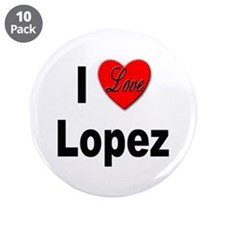"I Love Lopez 3.5"" Button (10 pack)"