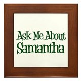 Ask Me About Samantha Framed Tile
