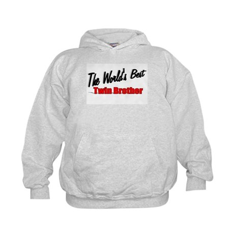 """The World's Best Twin Brother"" Kids Hoodie"