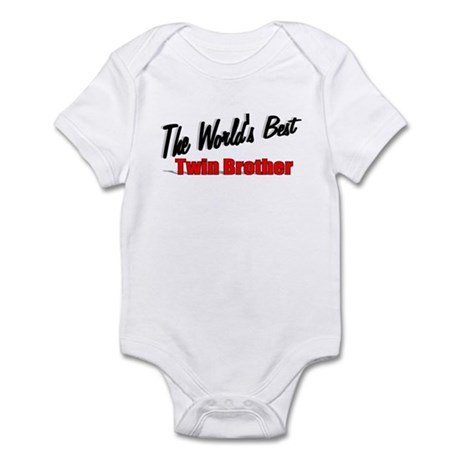 """The World's Best Twin Brother"" Infant Bodysuit"