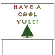 Cool Yule Yard Sign