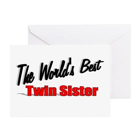 """The World's Best Twin Sister"" Greeting Card"