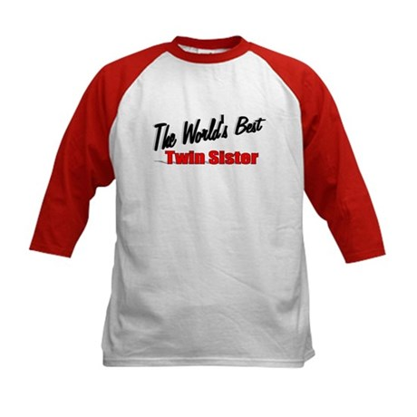 """The World's Best Twin Sister"" Kids Baseball Jerse"
