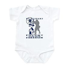 Hsbnd Fought Freedom - USAF Infant Bodysuit